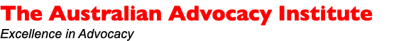 The Australian Advocacy Institute Excellence in Advocacy